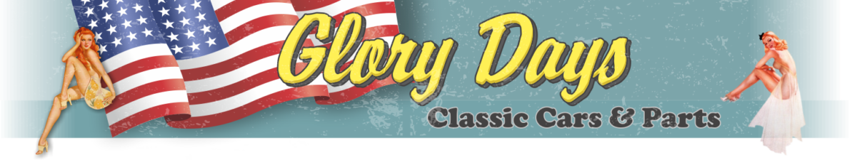 Glory Days Classic Cars and Parts